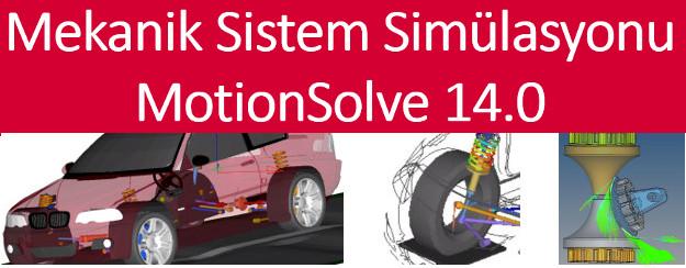 Mekanik Sistem Simülasyonu - MotionSolve 14.0